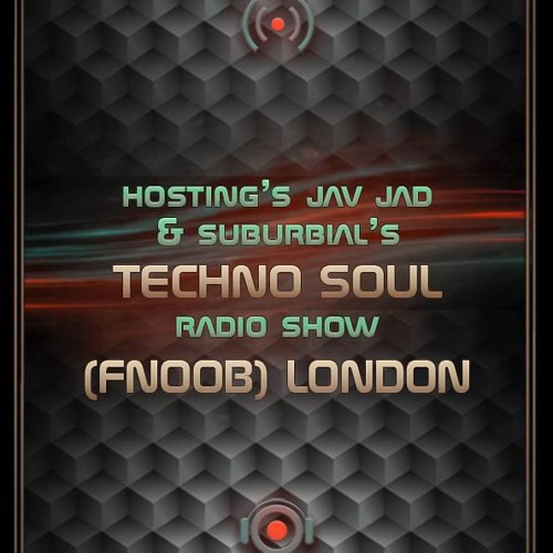Techno Soul show on fnoob's avatar