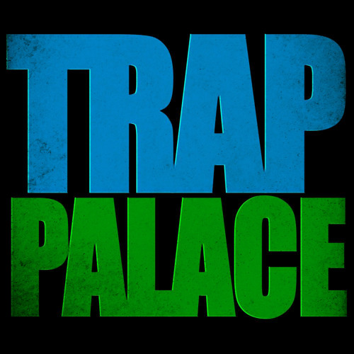 Trap Palace's avatar