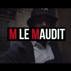M LE MAUDIT ♕