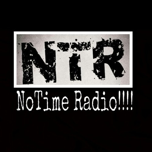 NoTime Radio!!!™'s avatar