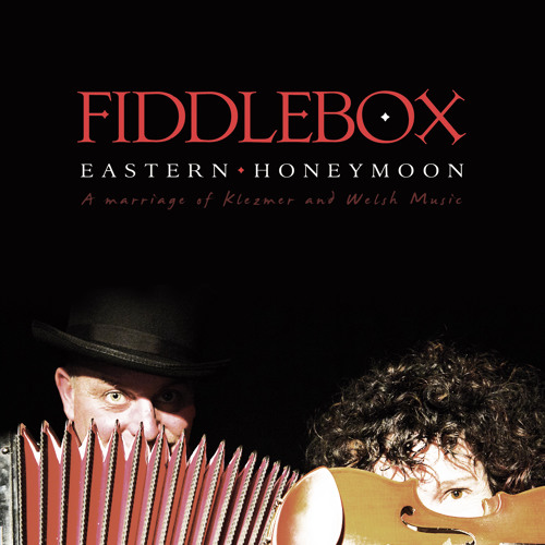 Fiddlebox - Eastern Honeymoon