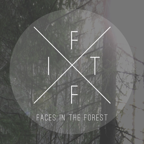 Faces in the forest's avatar