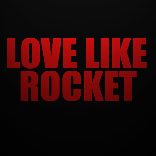 Love Like Rocket's avatar