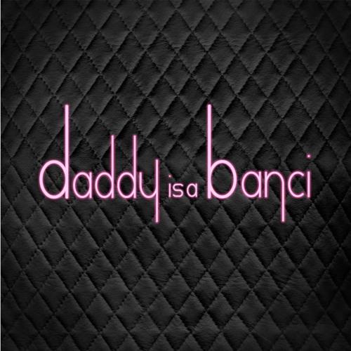 daddy is a banci's avatar
