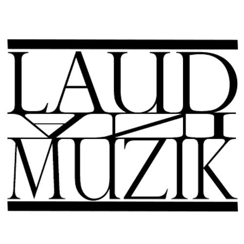 LaudMuzik's avatar