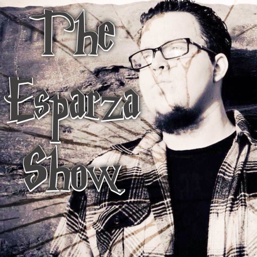 The Esparza Show Podcast's avatar