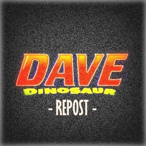 Dave Dinosaur (Repost)'s avatar