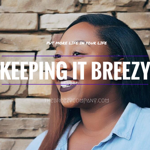 Keeping It Breezy Podcast's avatar