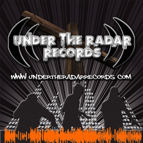 Under The Radar Records™'s avatar
