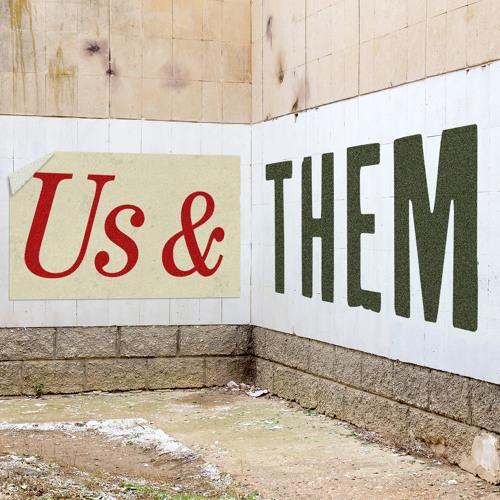 Us & Them Podcast's avatar