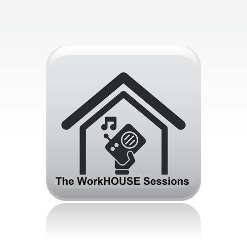 The WorkHOUSE Sessions's avatar