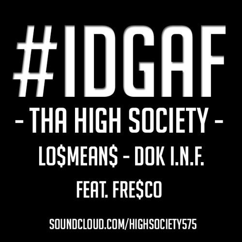 LeavIngYou_Dok I.N.F._FrE$co_LosMeans$$$_D-Fect M&M Fre$co