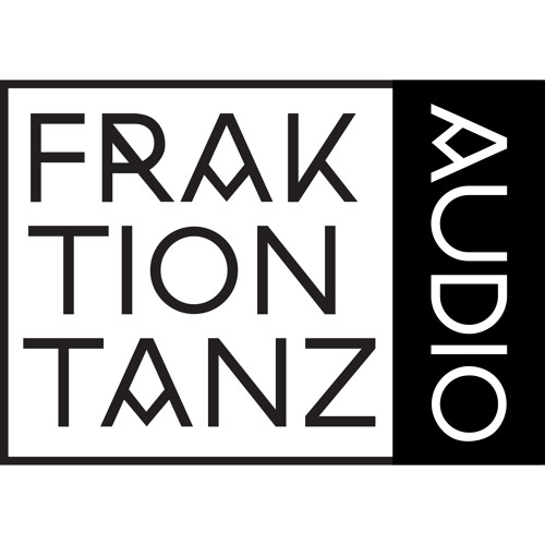 Fraktion Tanz Audio's avatar