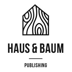 Haus & Baum
