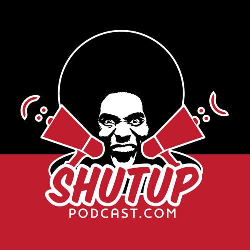 ShutUp Podcast's avatar