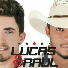 Lucas e Raul