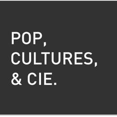 Pop Cultures & Cie