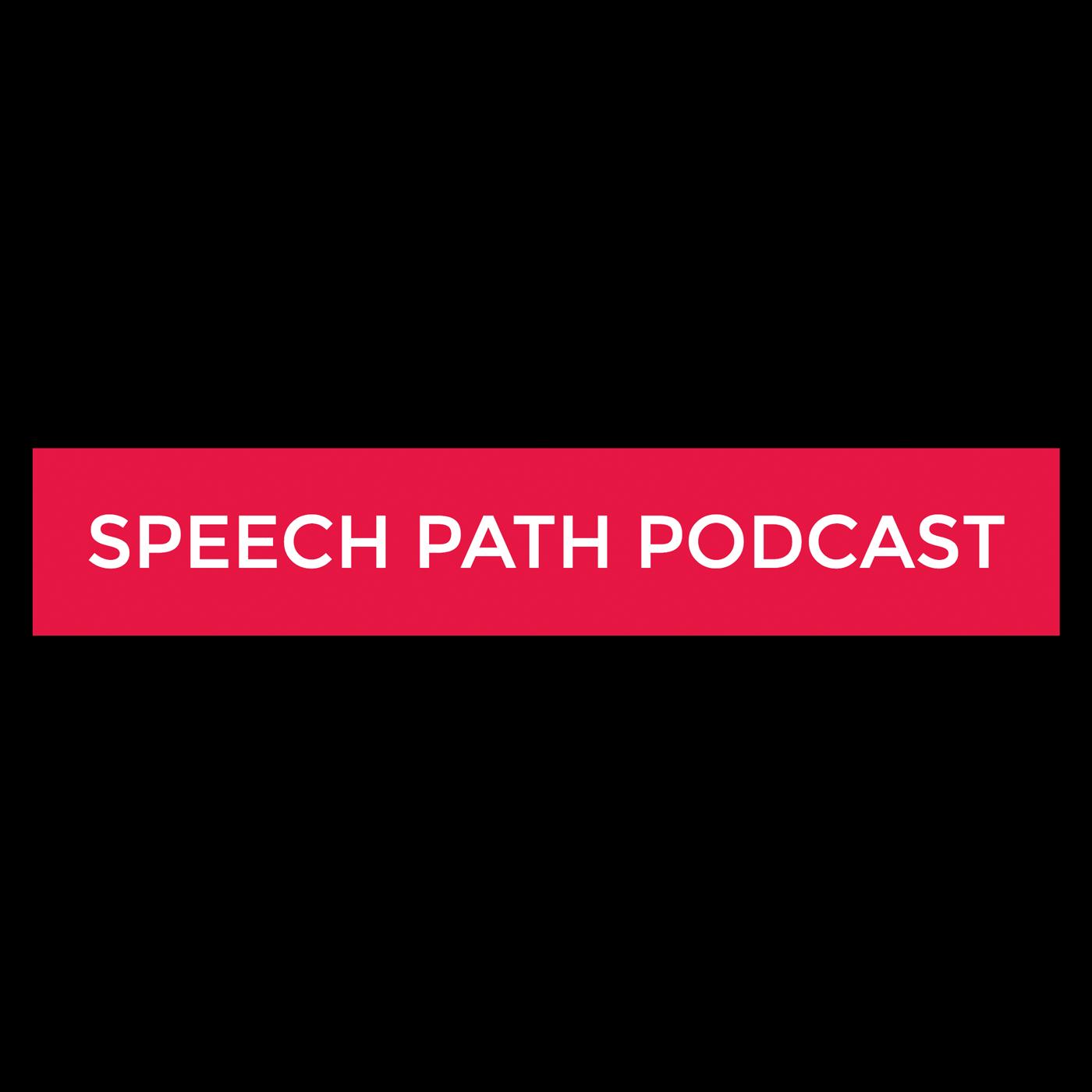 Speech Path Podcast