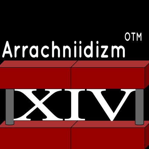 Arrachniidizm°™'s avatar