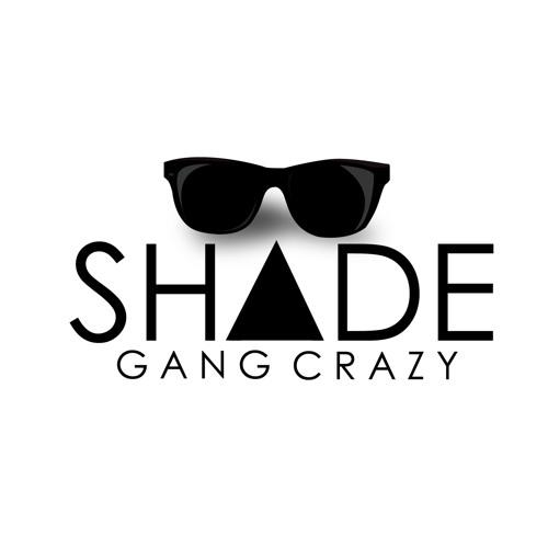 Shade Gang Crazy's avatar