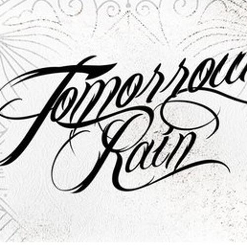Tomorrow Rain's avatar