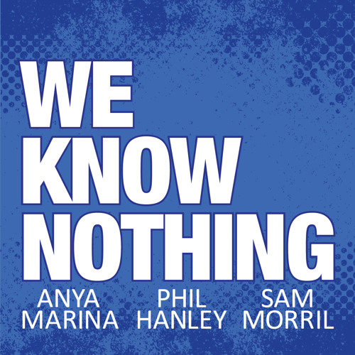 We Know Nothing Podcast's avatar
