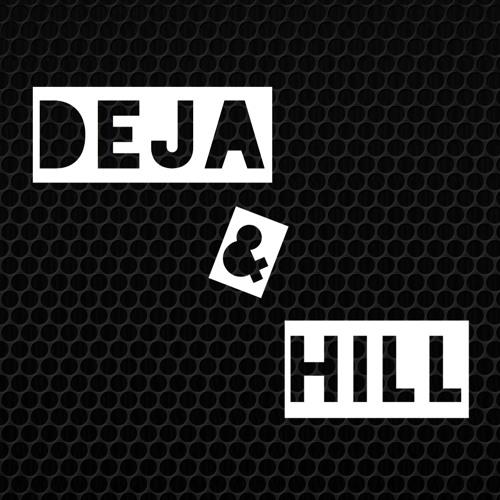 Deja & Hill's avatar