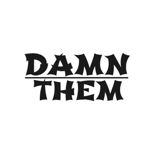 🙏【Damn Them】✅'s avatar
