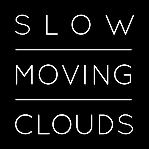 Slow Moving Clouds's avatar
