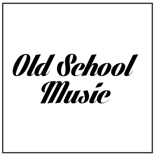 Old School Music | Free Listening on SoundCloud