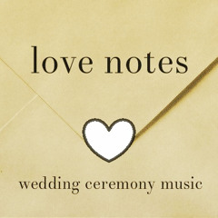♥ love notes ♥