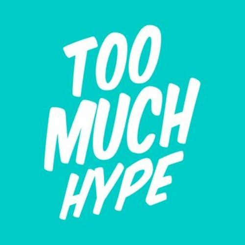 "Image result for ""too much hype"""