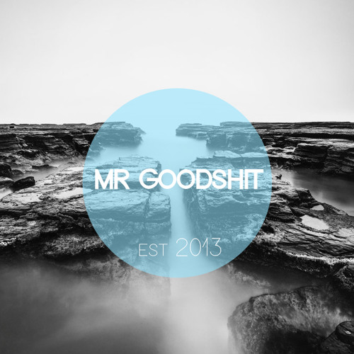 Mr Goodshit's avatar