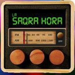 La Saqra Hora - Radio