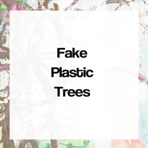 FakePlasticTreesMusic's avatar