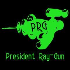 President-Ray-Gun