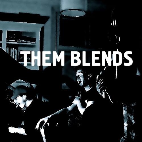 Them Blends's avatar