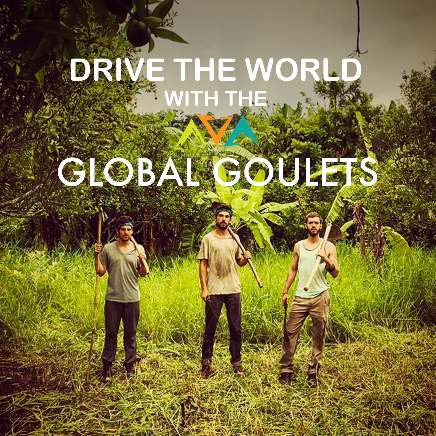 Drive the World with the Global Goulets