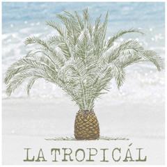 La Tropicál