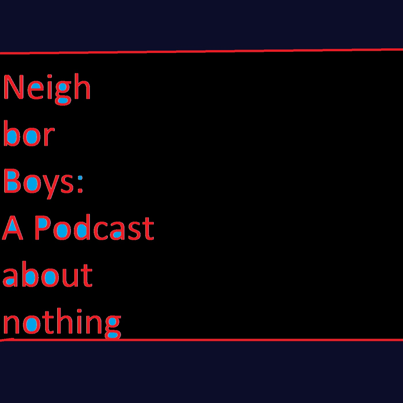 Neighbor Boys