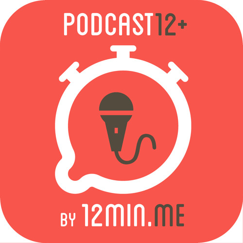 podcast12+ by 12min.me's avatar