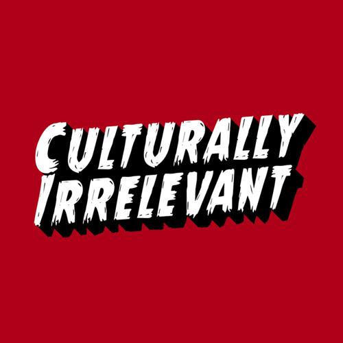 Culturally Irrelevant's avatar