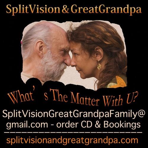 SplitVision GreatGrandpa's avatar