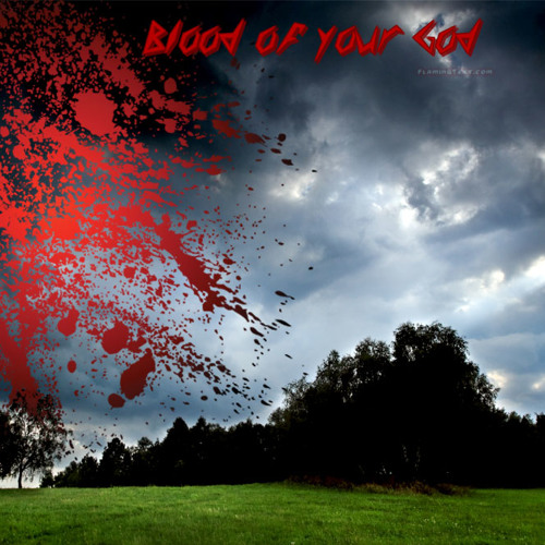 Blood of your God's avatar