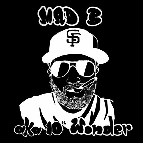 MAD B aka 10th Wonder's avatar