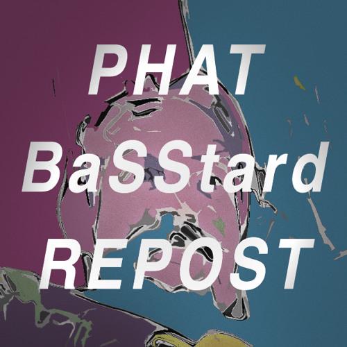 Phat BaSStard Repost's avatar