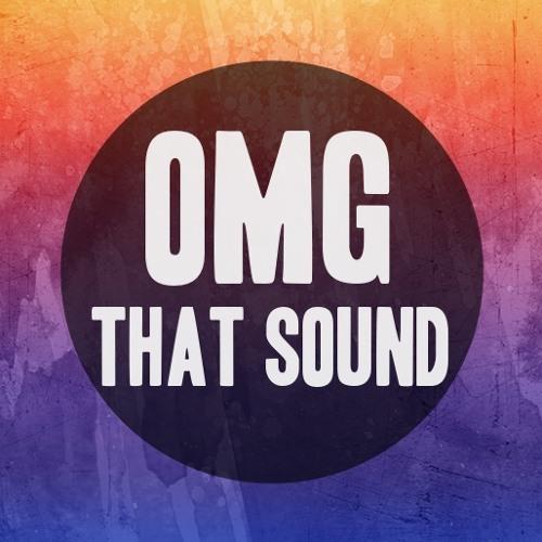 OMG THAT SOUND's avatar