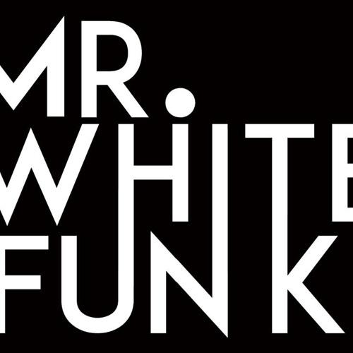 Mr. White Funk's avatar