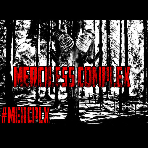 Merciless Complex™'s avatar