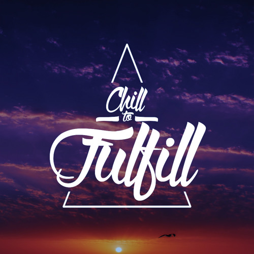 Chill to Fulfill's avatar